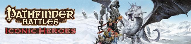 Pathfinder Battles Iconic Heroes